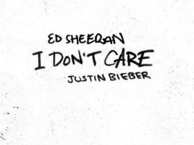 Ed Sheeran/Justin Bieber - I Don't Care我不在乎(新歌首发).高品质音乐mp3-百度网盘免费下载