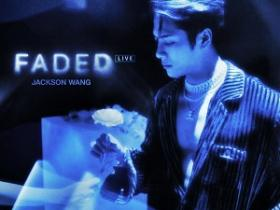 王嘉尔《FADED (Live)》高品质音乐mp3-百度网盘下载-江城亦梦