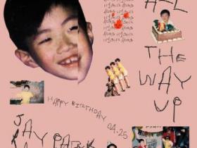 朴宰范《All The Way Up》高品质音乐mp3-百度网盘下载-江城亦梦