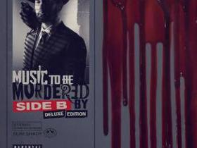 Eminem《Music To Be Murdered By - Side B (Deluxe Edition)》音乐专辑-百度网盘/阿里云盘下载-江城亦梦