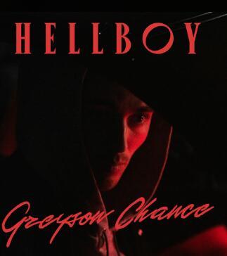 Greyson Chance《HELLBOY》高品质mp3-网盘下载-江城亦梦