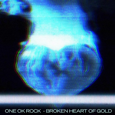 ONE OK ROCK《Broken Heart of Gold》高品质mp3-网盘下载-江城亦梦