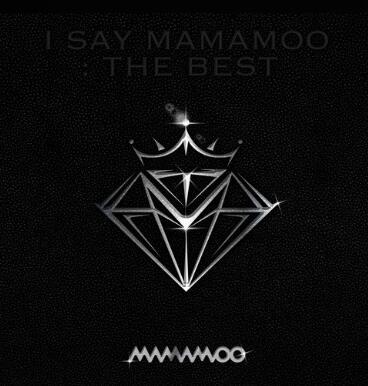 MAMAMOO《I SAY MAMAMOO THE BEST》新专辑mp3-网盘下载